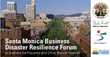 Santa Monica Business Disaster Resilience Forum to Address Earthquakes and Other Natural Hazards