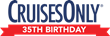 "CruisesOnly® Turns 35, Celebrates with Exclusive  ""Double Cash"" and ""50 Percent More"" Offers"