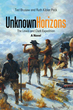 Unknown Horizons: The Thrilling Tale of Lewis and Clark