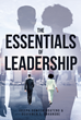 "Joseph Domfeh-Boateng and Osayamen S. Imhangbe's Newly Released ""The Essentials Of Leadership"" Is a Brimful Book that Explains the Key Functions of a Leader Thoroughly"