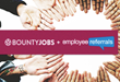 BountyJobs and EmployeeReferrals Announce Strategic Partnership