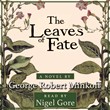 "George Robert Minkoff Releases New Audiobook for ""The Leaves of Fate,"" Narrating New World Legacy through the Eyes of Captain John Smith"