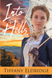 "Tiffany Eldridge's Newly Released ""Into the Hills"" is a Plot-Driven Story of a High-Class Girl, Returned From Boarding School to Spend Time on Her Father's Estate"