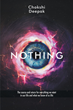 "Author Chokshi Deepak's New Book ""Nothing"" Is a Slim Philosophical Volume Contemplating the True Meaning and Value of Life"