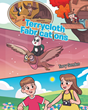 "Author Terry Genden's New Book ""Terrycloth Fabrications"" is a Collection of Three Imaginative and Charming Tales for Preschool and Early Grade School Children"