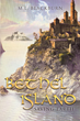 "M.L. Blackburn's Newly Released ""Bethel Island: Saving Earth"" is a Gripping Tale of Two Supernatural Beings Whose Decisions Impact the Fate of the Universe"