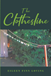 "Author Eileen Finn Loving's New Book ""The Clothesline"" is an Evocative Story of Ireland and the Innate Kindness Embodied in the Residents of a Small City"
