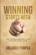 "Orlando Pompea's newly released ""Winning Starts With You"" is a compelling guide in transforming oneself and turning failures into paths of success."