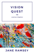 "DISCOVER NEW BOOK ""VISION QUEST, A Journey to Happiness"" Be Inspired to Follow Your Dreams"