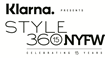 "Longest Running Celebrity Fashion Platform ""STYLE360"" Celebrates 15 Years At New York Fashion Week With An All-Star Line Up And New Title Sponsor Klarna"