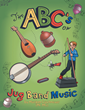 New Musical Picture Book Introduces Children to the Upbeat, Downhome World of Jug Band Music