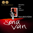 Poet Sona Van's Libretto for the Desert Releases In Audio, Narrated by Beata Poźniak