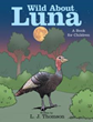 New Children's Book Follows Wild Turkey Through Life and Survival