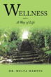 Traditional Naturopath Offers a Guide to Wellness through Natural Healing Methods in New Book