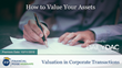 "Financial Poise™ Announces ""How to Value Your Assets,"" a New Webinar Premiering October 11th at 11:00 AM CST through West LegalEdcenter™"