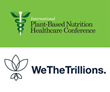 The Plantrician Project Welcomes WeTheTrillions as the Platinum Level Exhibitor at the 2019 Plant-based Nutrition Healthcare Conference