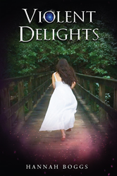 Read a Tale of Intrigue and the Supernatural in Hannah Boggs' Violent Delights