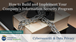 "Financial Poise™ Announces ""How to Build your Company's Information Security Program,"" a New Webinar Premiering November 19 at 1:00 PM CST through West LegalEdcenter™"