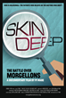 "The Charles E. Holman Morgellons Disease Foundation Announces World Premier of the Movie "" Skin Deep: The Battle Over Morgellons."""