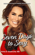 Unleash your Absolute Sexiest Self with Dr Beauty's 'Seven Days to Sexy' Now on Amazon