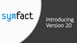 Symfact Announces New Release – Symfact Version 20