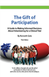Announcing The Gift of Participation, 3rd edition, the Ultimate Guidebook on Clinical Research Participation