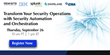 Security Automation and Orchestration Research Results to be Revealed During EMA Webinar