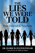 New book urges women to put aside 'The Lies We Were Told' about one another