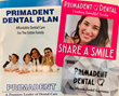 The Ultimate Patient Experience includes Our Priamdent Dental Discount Plan, Share A Smile Program and Primadent Gift Cards.