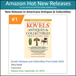 Kovels' Antiques & Collectibles Price Guide 2020 is a Hot, New Release