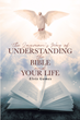 "Elvis Gomes's newly released ""The Layman's Way of Understanding the Bible and Your Life"" is a powerful handbook that explains the purpose of the Bible in layman's term."