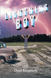 "Author Chad Raugewitz's new book ""Lightning Boy"" is an entertaining story of one boy's week-long adventure with superpowers after a lightning strike in an open field."