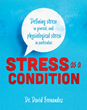 Xulon Press Author's New Book Provides An Examination of Physiological Stress