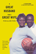 "FON & DR FON's newly released ""A Great Husband for a Great Wife"" is a touching tale of faithfulness and solidarity within the family and married life"