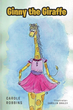 "Carole Robbins's newly released ""Ginny the Giraffe"" is a short yet delightful children's tale about a child exploring the dynamics of family relationships."