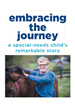 "Author Rick Schirmer's new book ""Embracing the Journey: A Special-Needs Child's Remarkable Story"" is a heartwarming story of love and dedication to a special needs child."