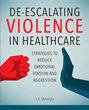 New Sigma Book Provides Strategies to Prevent Violence in Healthcare Settings