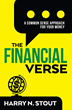"New Book ""The FinancialVerse: A Common Sense Approach for Your Money"" by industry leader Harry N. Stout Expertly Guides Us Through the Stages of Our Financial Lives"
