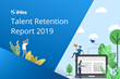 iHire Examines Employee Turnover in 2019 Talent Retention Report