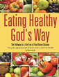 Nutritionist, Xulon Press Author Releases Book on Healthy Eating the Way God Intended
