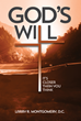 Xulon Press Author Releases New Book About Seeking God's Will