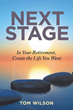 'Next Stage,' a guide to a smooth and worry-free retirement
