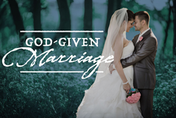 wedding couple and the words God-Given Marriage