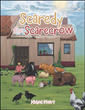 Michael Stuart invites young readers to follow the adventures of 'Scaredy the Scarecrow'