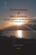 "George H. McClaurin's newly released ""The Prominence of Man's Existence"" is a masterful guide that explains a man's fate depends on his own decision"