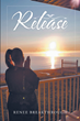 "Author Renee Breakthrough's new book ""Release"" is a deeply personal memoir of the tragedies and challenges she has had to overcome throughout her life"