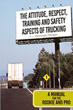 "C.L. Mississippi Morgan's newly released ""The Attitude, Respect, Training and Safety Aspects of Trucking"" is a fundamental guide of those who are into the truck industry."
