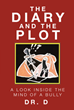 "Dr. D's newly released ""The Diary and The Plot"" is a poignant nonfiction book that expounds one man's journey of abuse and harassment inside a working environment"