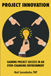 "Mark Sanzenbacher's new book ""Project Innovation"" beholds insightful guidelines to improve one's projects through innovatory practice and mindset."
