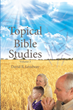 "David B. Lendway's newly released ""Topical Bible Studies: Volume 3"" is a topic by topic Bible study allowing readers to more easily understand what God expects of them"